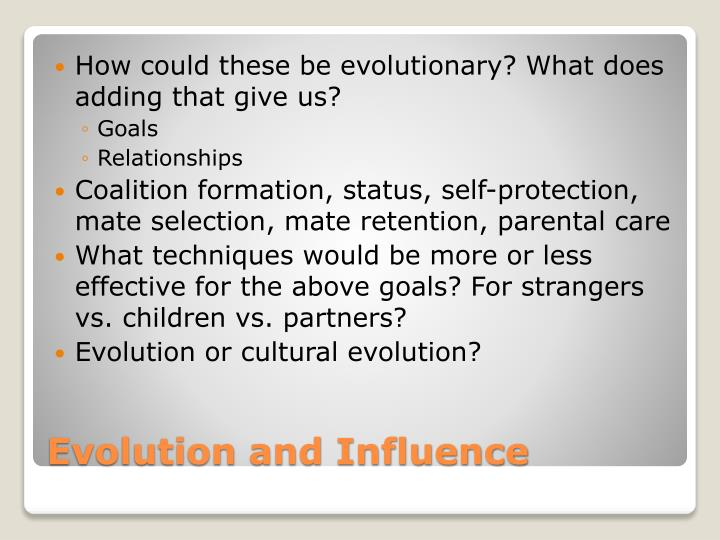How could these be evolutionary? What does adding that give us?
