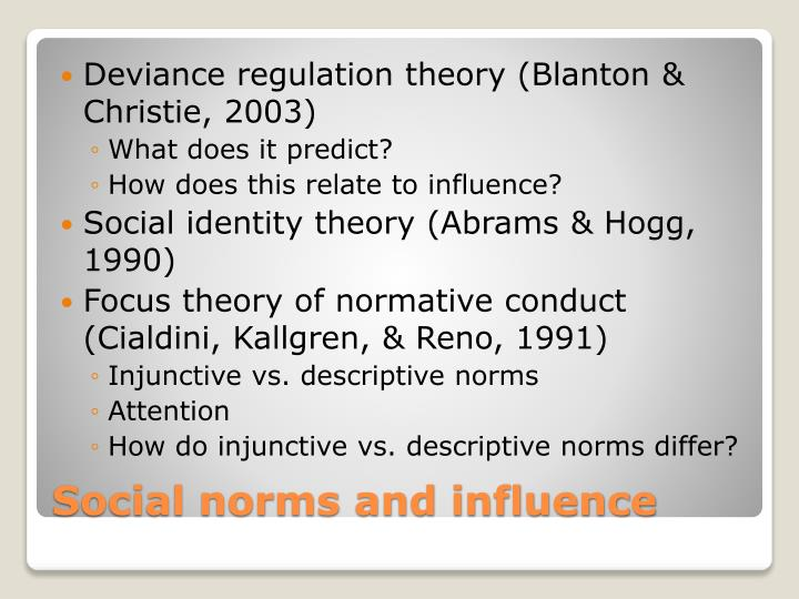 Deviance regulation theory (Blanton & Christie, 2003)