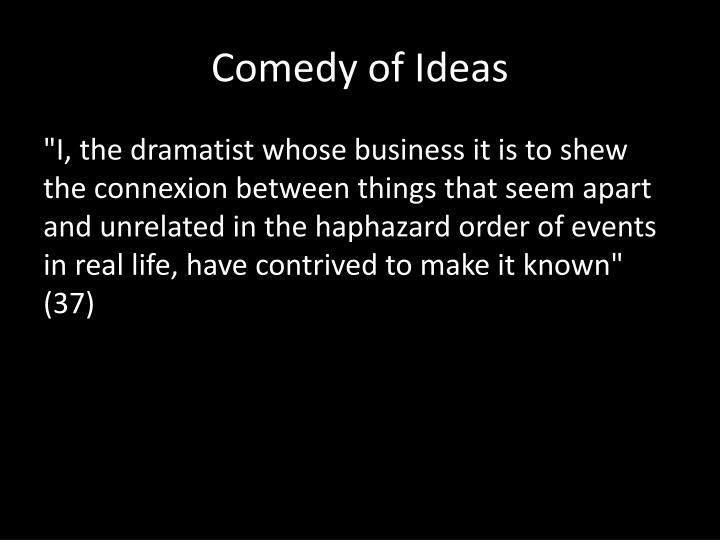 Comedy of Ideas