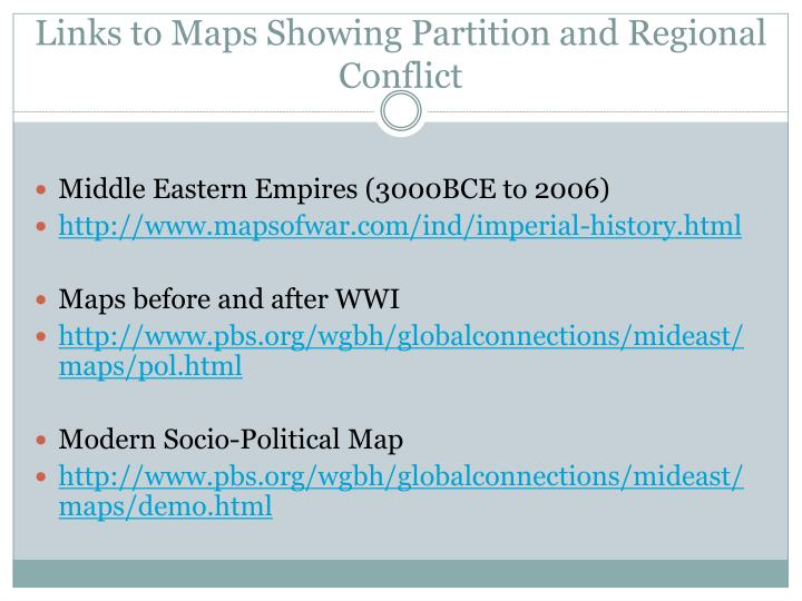 Links to Maps Showing Partition and Regional Conflict