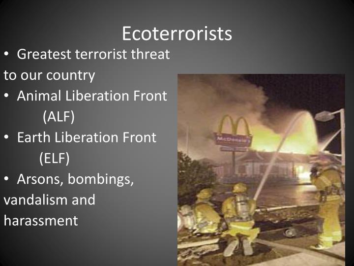 Ecoterrorists