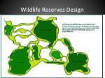 wildlife reserves design
