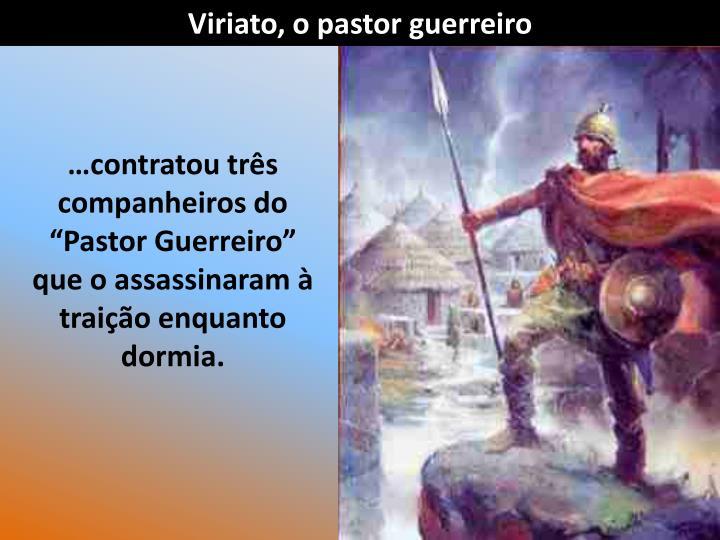 Viriato, o pastor guerreiro