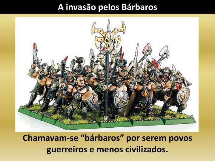 A invaso pelos Brbaros