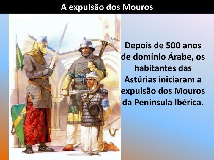 A expulso dos Mouros