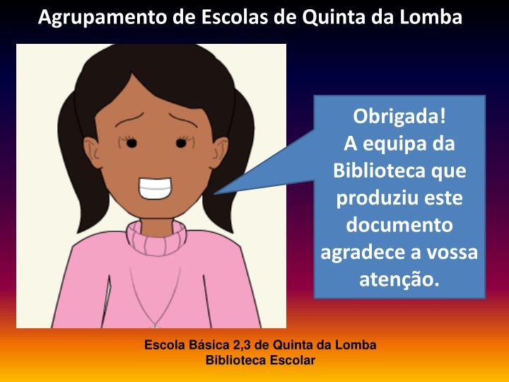 Agrupamento de Escolas de Quinta da Lomba