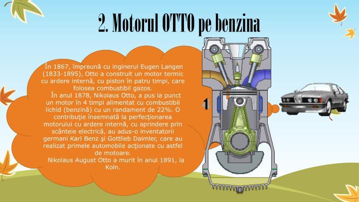 2. Motorul OTTO pe benzina