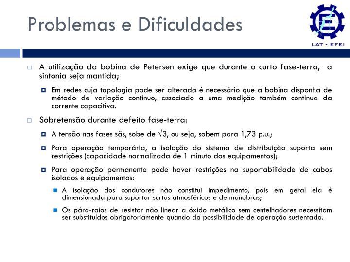 Problemas e Dificuldades