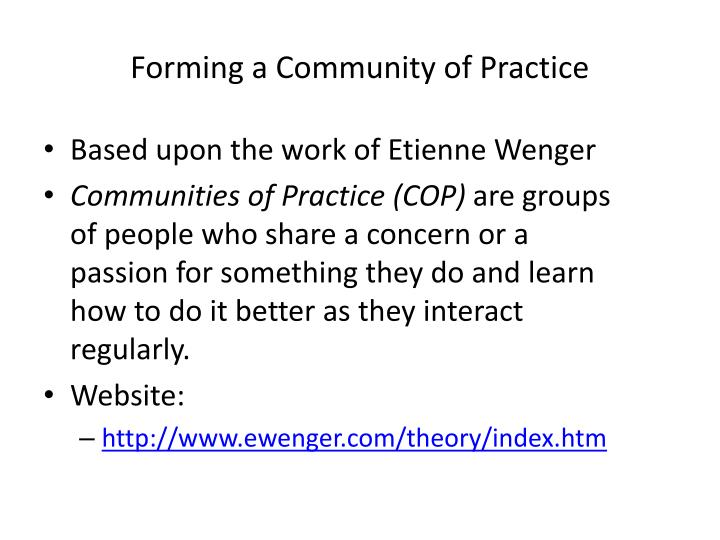 Forming a Community of Practice