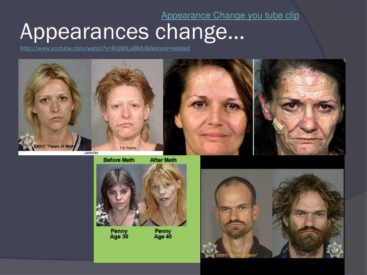 Appearance Change you tube clip