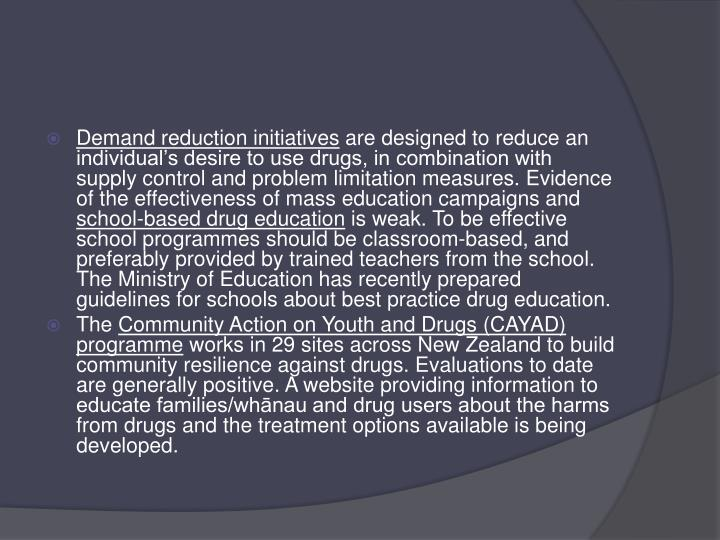 Demand reduction initiatives