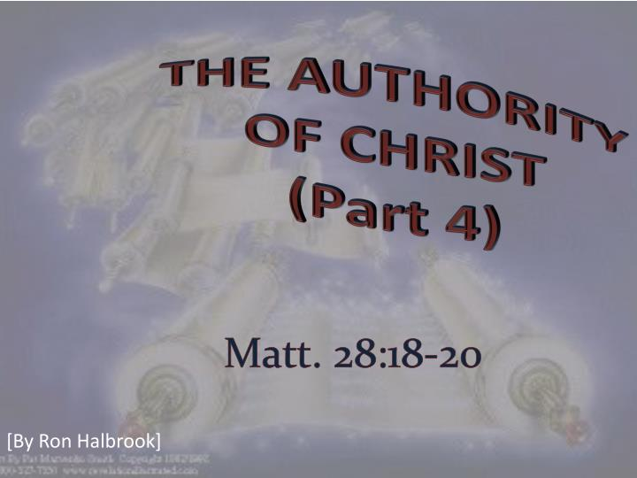 The authority of christ part 4