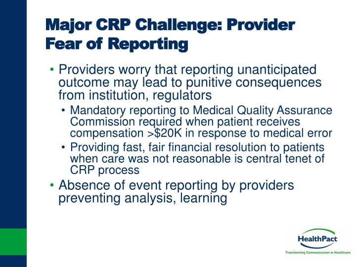 Major CRP Challenge: Provider Fear of Reporting