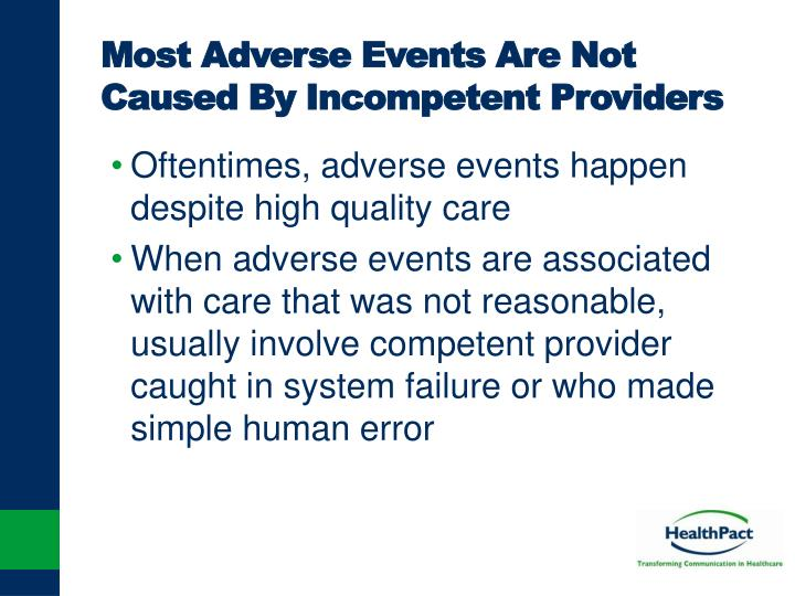 Most Adverse Events Are Not Caused By Incompetent Providers
