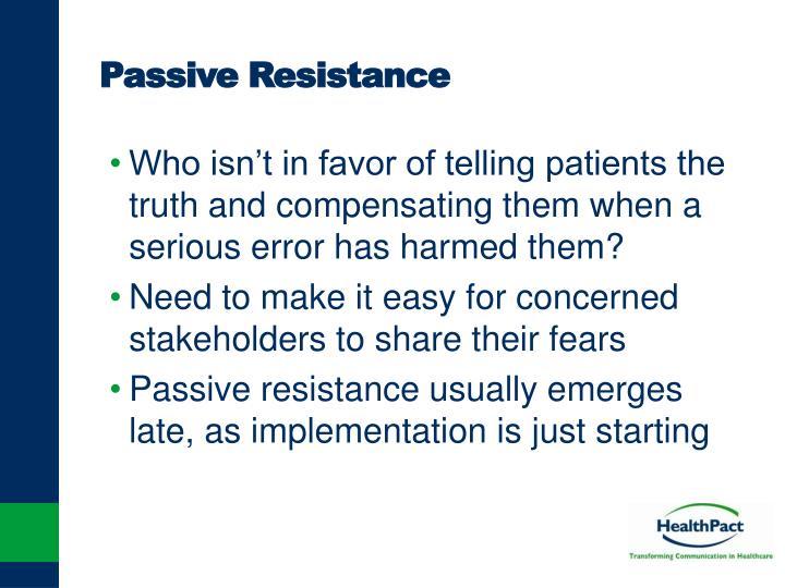 Passive Resistance