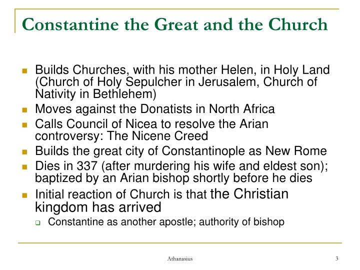Constantine the great and the church