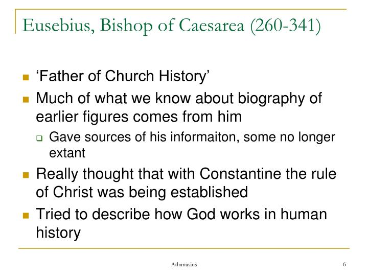 Eusebius, Bishop of Caesarea (260-341)