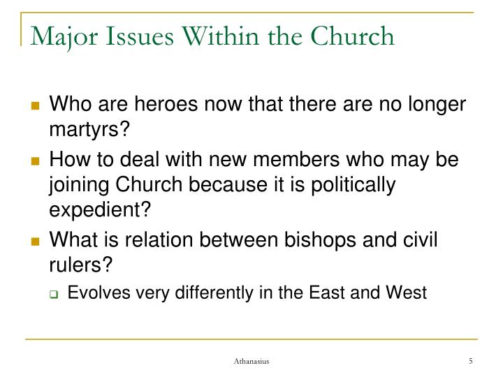 Major Issues Within the Church
