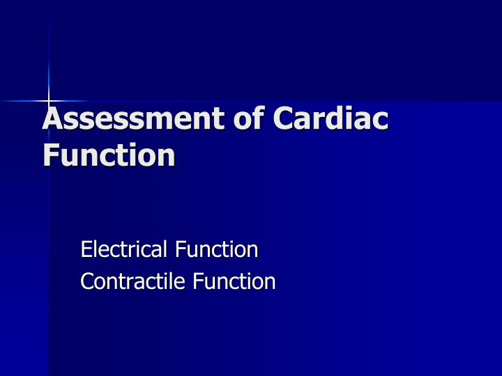 Assessment of Cardiac Function