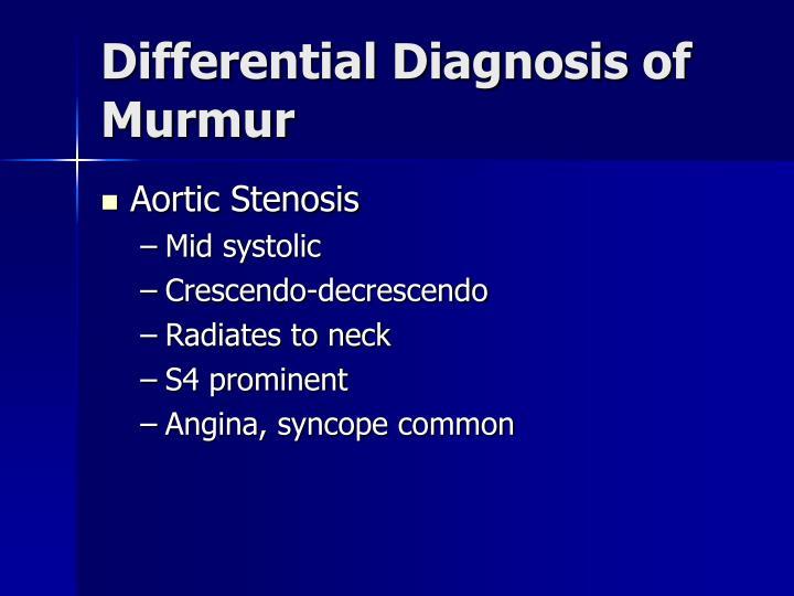 Differential Diagnosis of Murmur