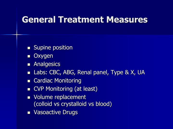General Treatment Measures