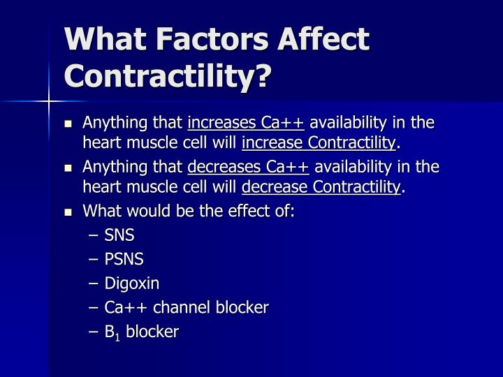 What Factors Affect Contractility?
