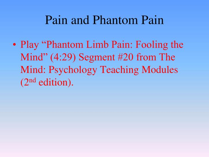Pain and Phantom Pain