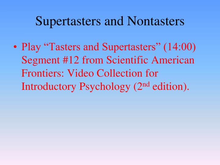 Supertasters and Nontasters