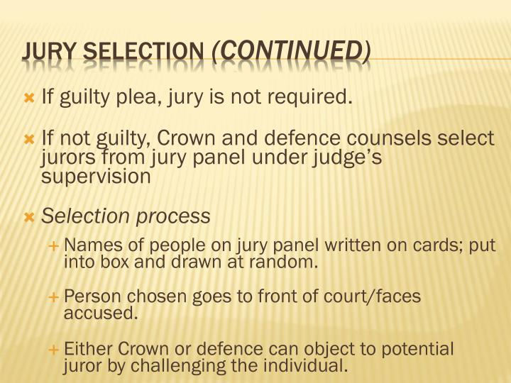 If guilty plea, jury is not required.