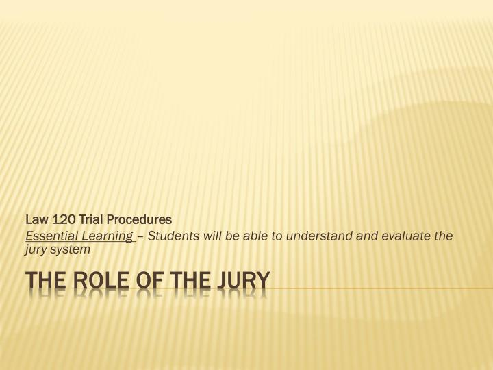 Law 120 Trial Procedures