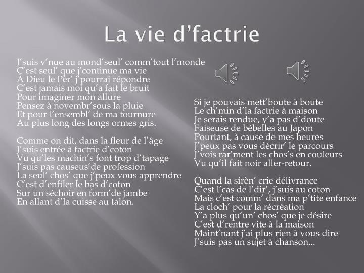 La vie d factrie