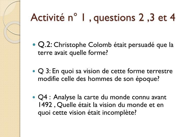Activité n° 1 , questions 2 ,3 et 4