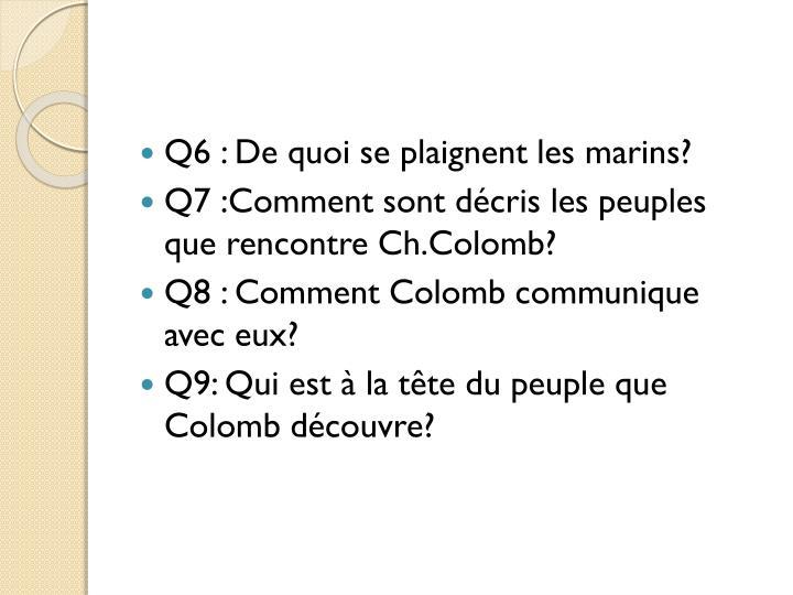 Q6 : De quoi se plaignent les marins?