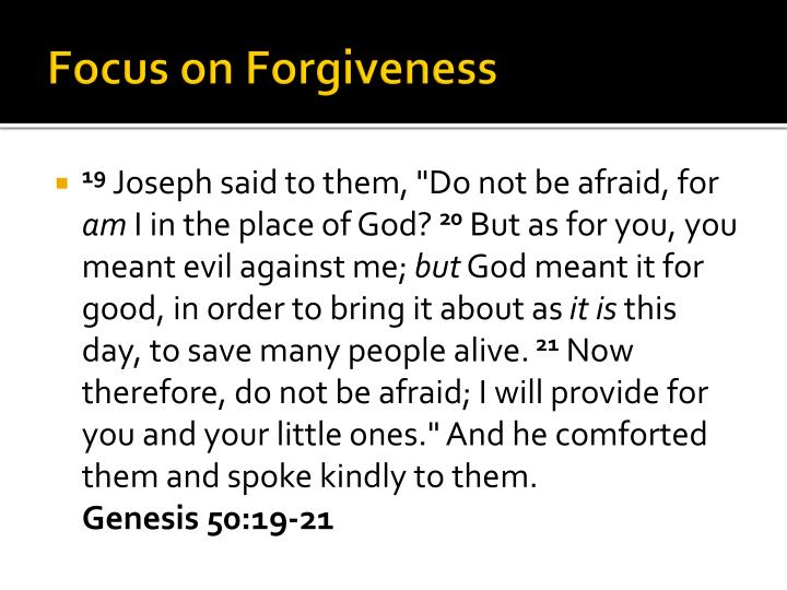 Focus on Forgiveness