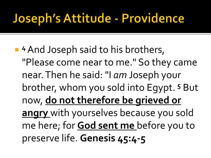 Joseph's Attitude - Providence