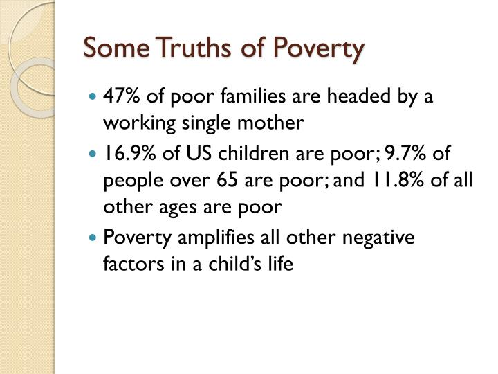Some Truths of Poverty