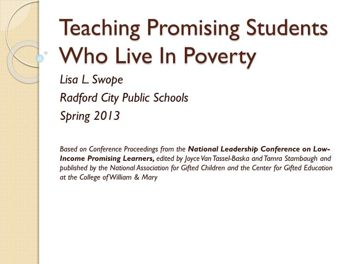 Teaching promising students who live in poverty