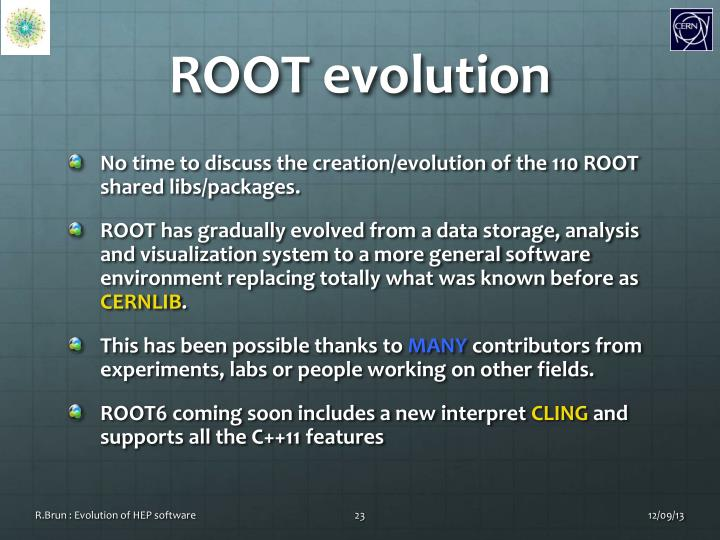 ROOT evolution
