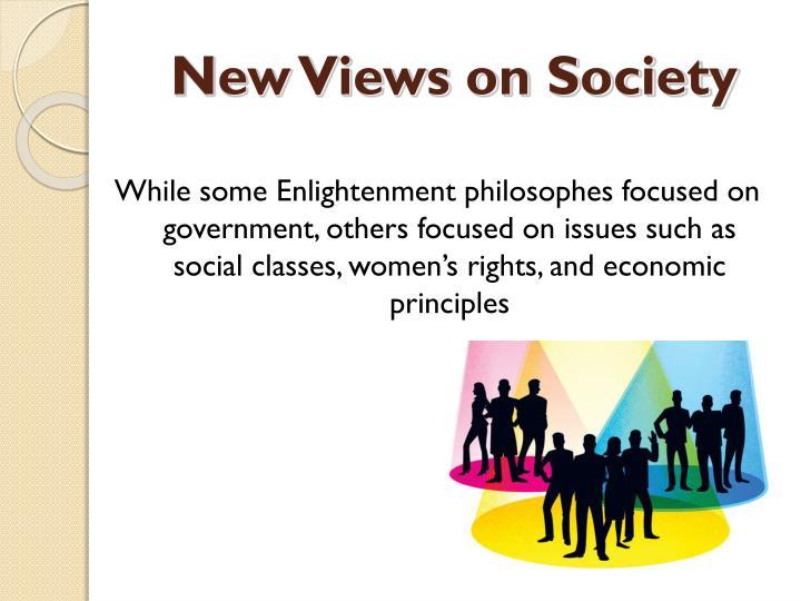 New Views on Society