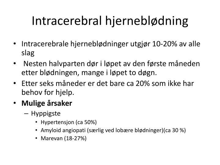 Intracerebral
