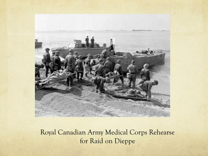 Royal Canadian Army Medical Corps Rehearse for Raid on Dieppe