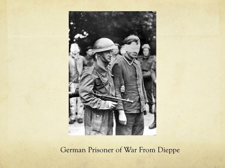German Prisoner of War From Dieppe