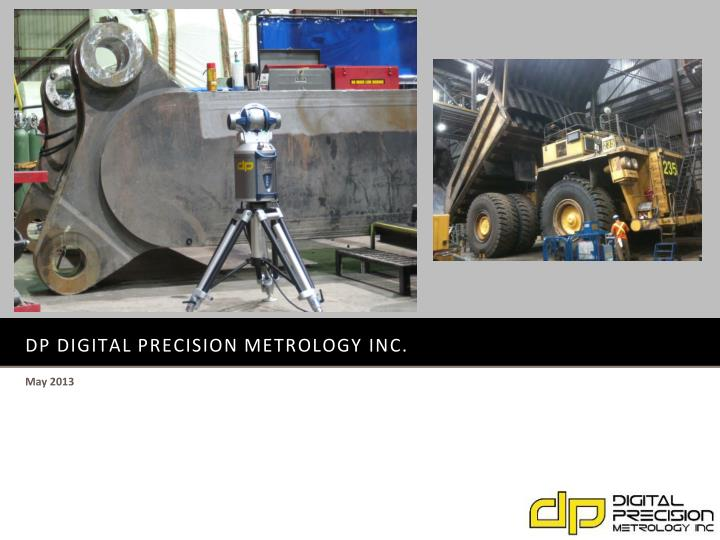 Dp digital precision metrology inc