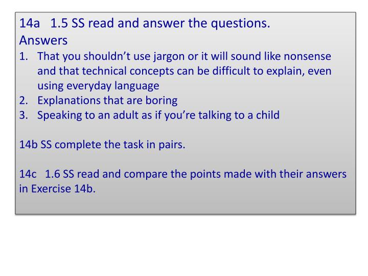 14a   1.5 SS read and