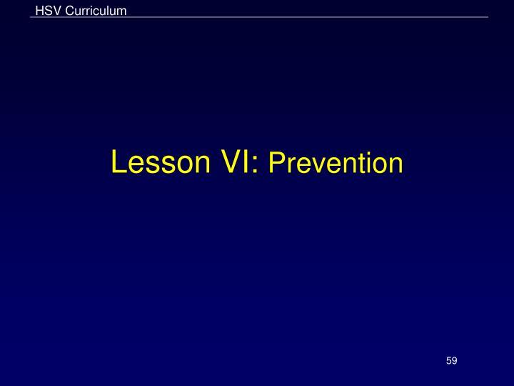 Lesson VI: