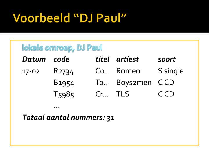 """Voorbeeld """"DJ Paul"""""""