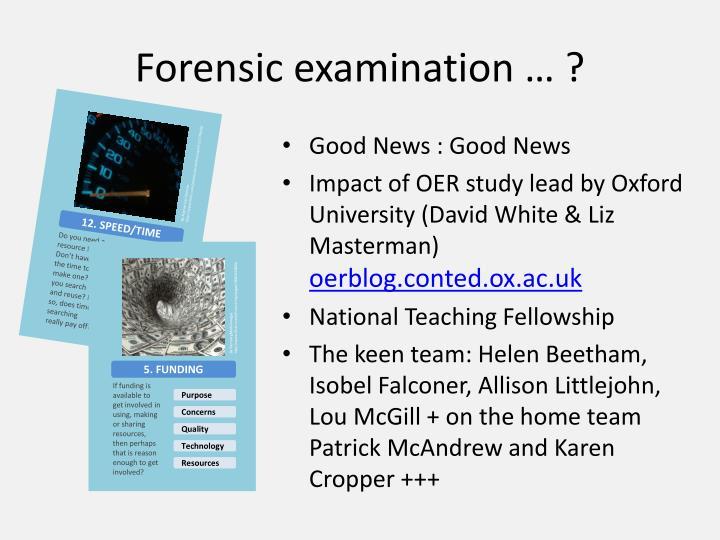 Forensic examination … ?