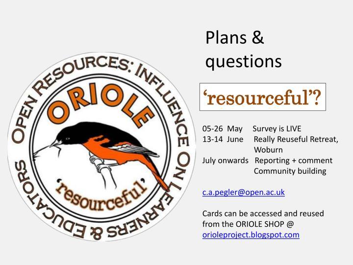 Plans & questions