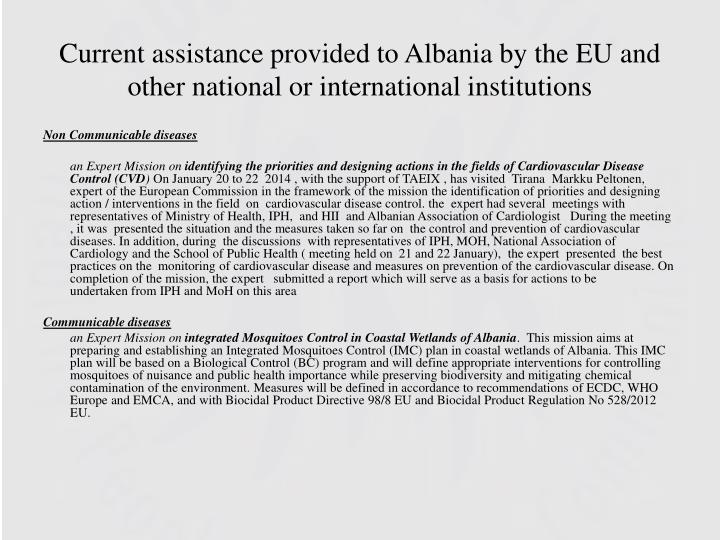 Current assistance provided to Albania by the EU and other national or international institutions
