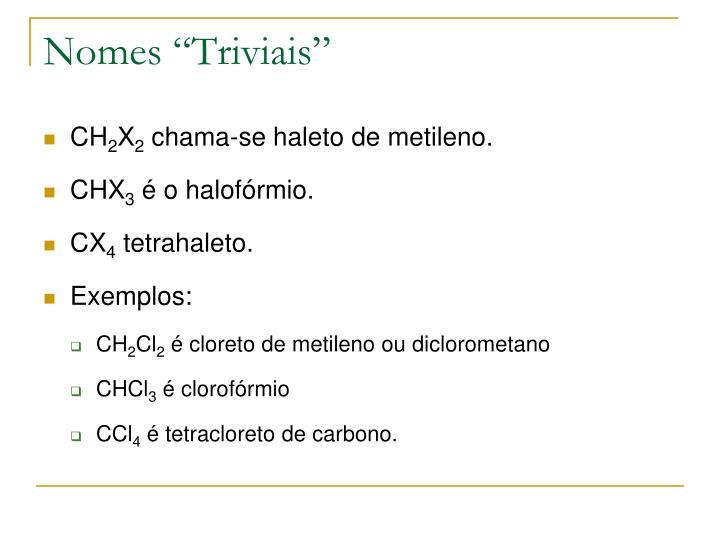 """Nomes """"Triviais"""""""
